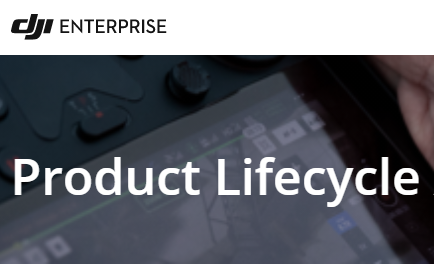 DJI releases their latest enterprise product lifecycle status